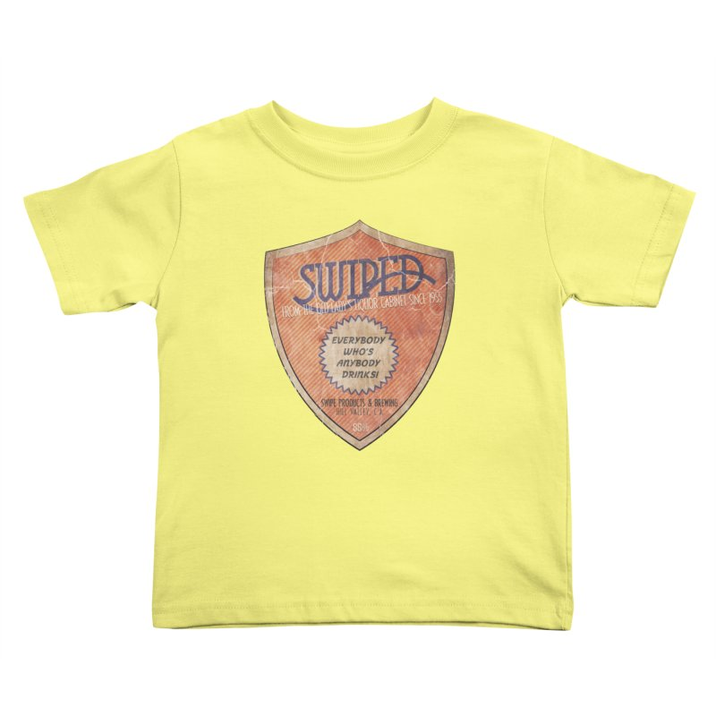 Swiped it from the old lady's liquor cabinet Kids Toddler T-Shirt by iridescent matter
