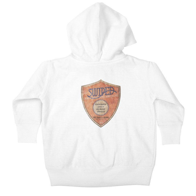 Swiped it from the old lady's liquor cabinet Kids Baby Zip-Up Hoody by iridescent matter
