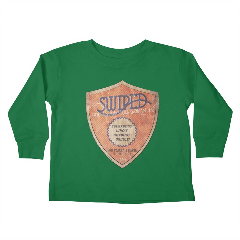 Swiped it from the old lady's liquor cabinet Kids Toddler Longsleeve T-Shirt by iridescent matter