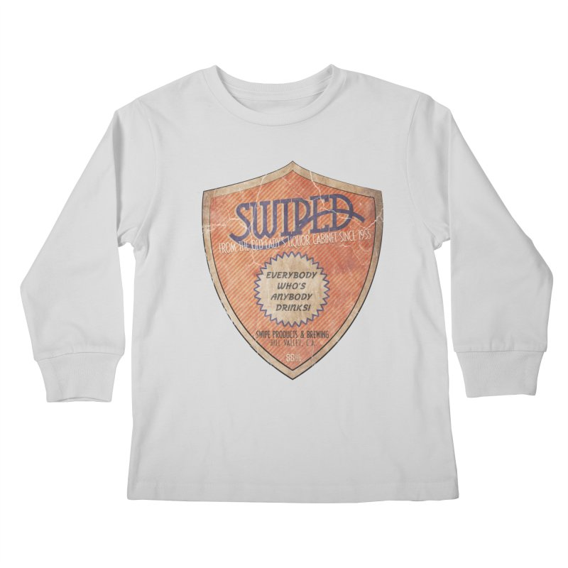 Swiped it from the old lady's liquor cabinet Kids Longsleeve T-Shirt by iridescent matter