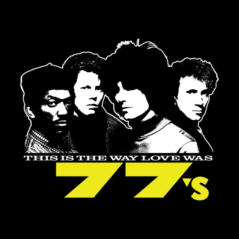 This Is The Way Love Was Men's T-Shirt by 77s Artist Shop