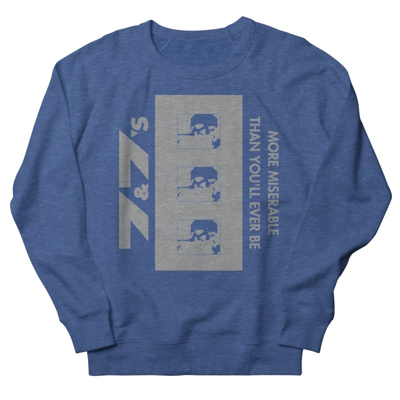 More Miserable Than You'll Ever Be (Box Set) Women's Sweatshirt by 77s Artist Shop