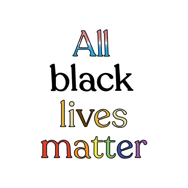 Design for All Black Lives Matter