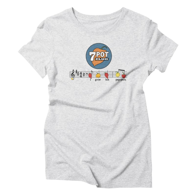 I Grow Hot Peppers Women's T-Shirt by 7 Pot Club
