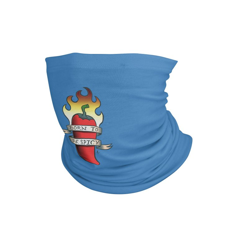 Born to Be Spicy Accessories Neck Gaiter by 7 Pot Club