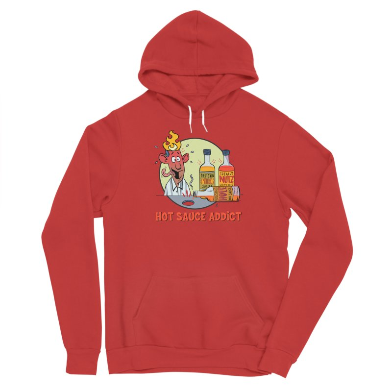Hot Sauce Addict Women's Pullover Hoody by 7 Pot Club