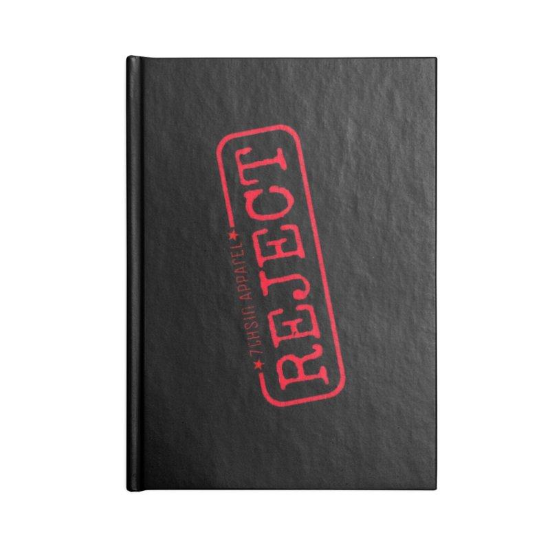 REJECT (7thSin logo) Accessories Blank Journal Notebook by 7thSin Apparel