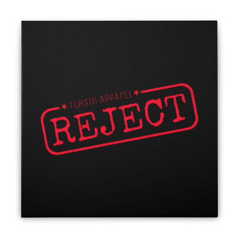 REJECT (7thSin logo) Home Stretched Canvas by 7thSin Apparel