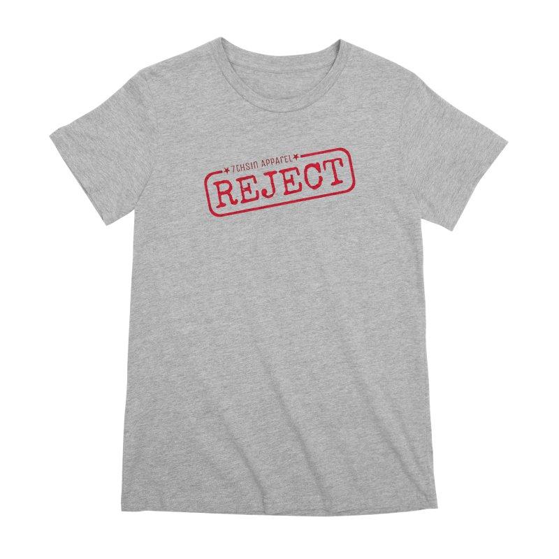 REJECT (7thSin logo) Women's Premium T-Shirt by 7thSin Apparel