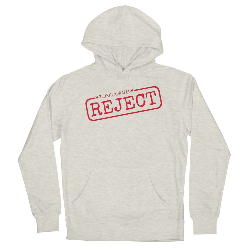 REJECT (7thSin logo) Women's French Terry Pullover Hoody by 7thSin Apparel