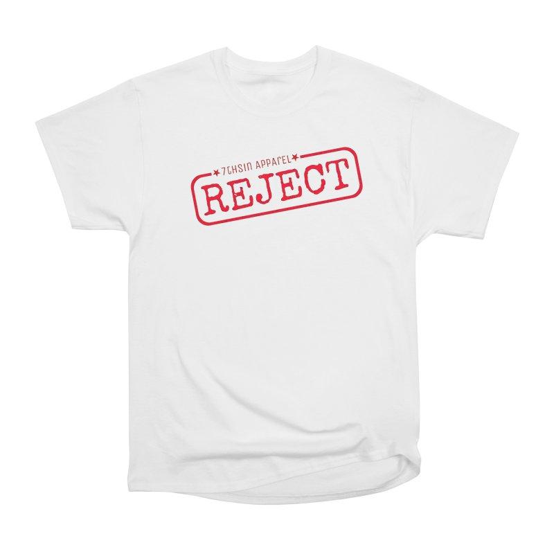 REJECT (7thSin logo) Women's Heavyweight Unisex T-Shirt by 7thSin Apparel
