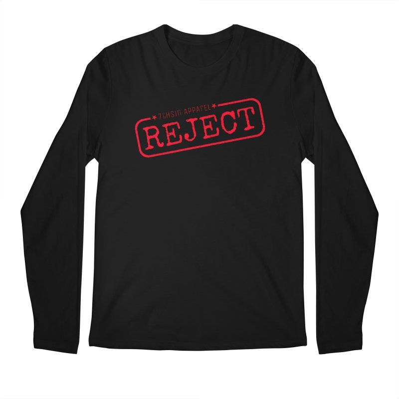 REJECT (7thSin logo) Men's Regular Longsleeve T-Shirt by 7thSin Apparel
