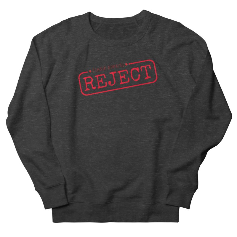 REJECT (7thSin logo) Men's French Terry Sweatshirt by 7thSin Apparel