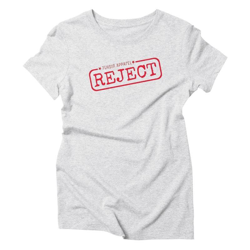 REJECT (7thSin logo) Women's Triblend T-Shirt by 7thSin Apparel