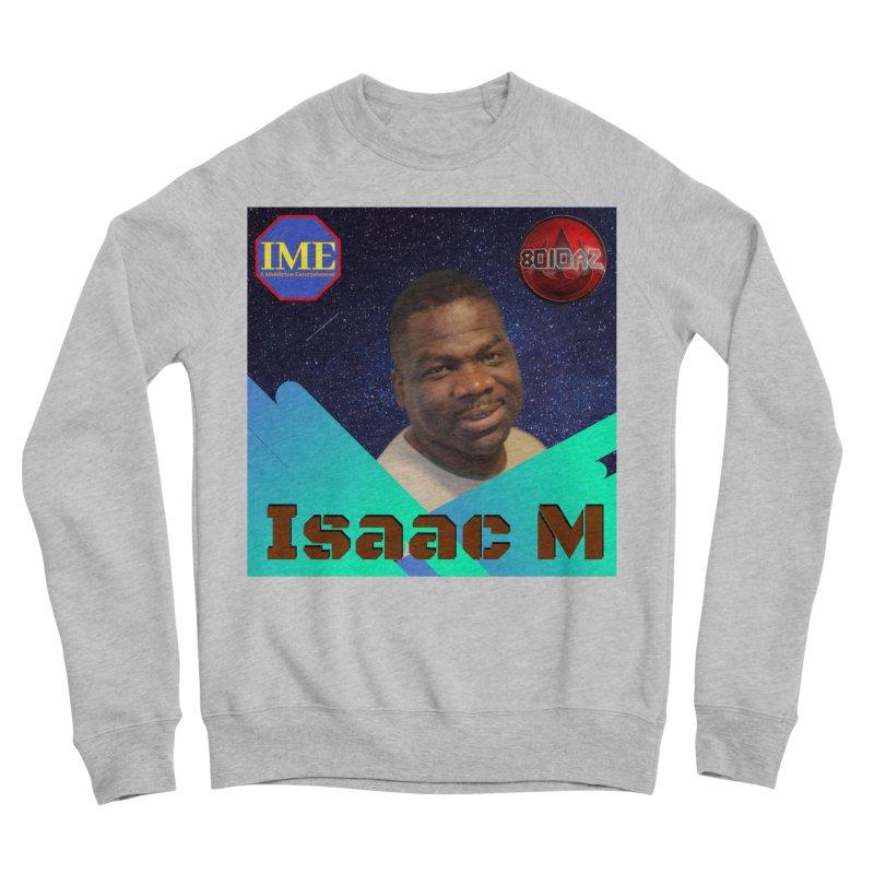Isaac M - Poster Women's Sponge Fleece Sweatshirt by 8010az's Shop