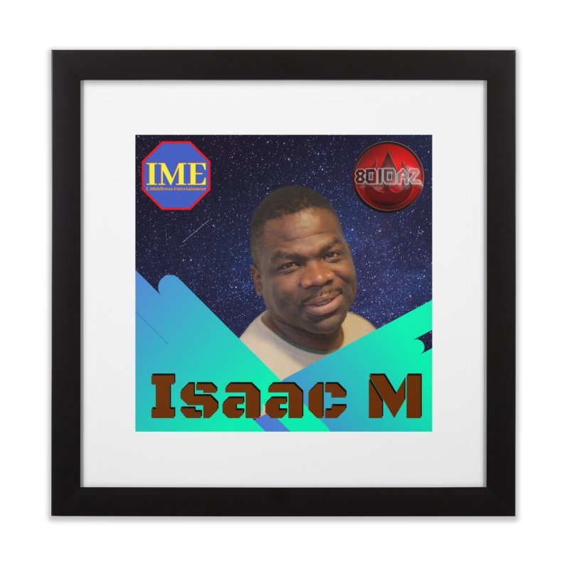 Isaac M - Poster Home Framed Fine Art Print by 8010az's Shop