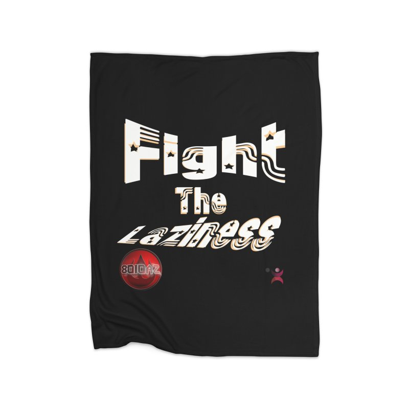 Fight The Laziness - FireHawk Fitness Home Blanket by 8010az's Shop