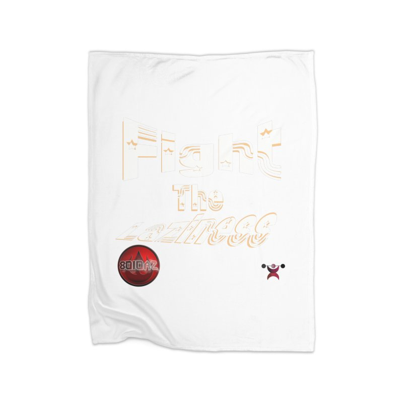 Fight The Laziness - FireHawk Fitness Home Fleece Blanket Blanket by 8010az's Shop
