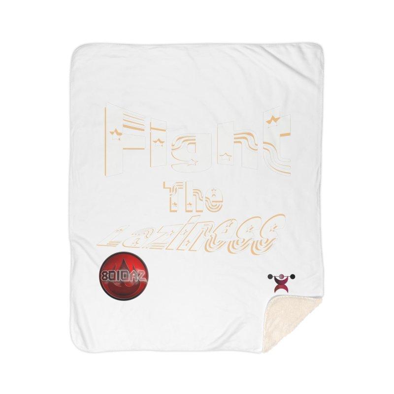 Fight The Laziness - FireHawk Fitness Home Sherpa Blanket Blanket by 8010az's Shop