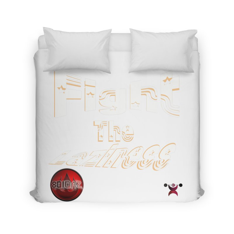 Fight The Laziness - FireHawk Fitness Home Duvet by 8010az's Shop