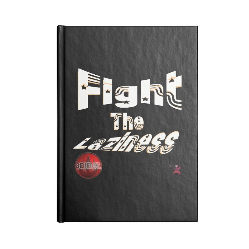 Fight The Laziness - FireHawk Fitness Accessories Lined Journal Notebook by 8010az's Shop