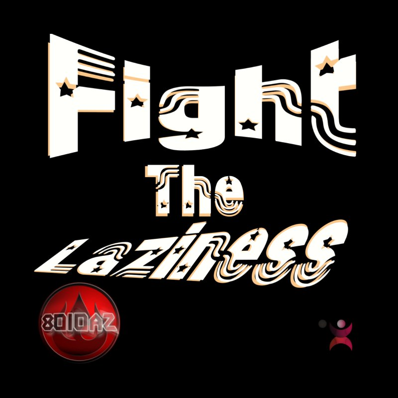 Fight The Laziness - FireHawk Fitness Accessories Skateboard by 8010az's Shop