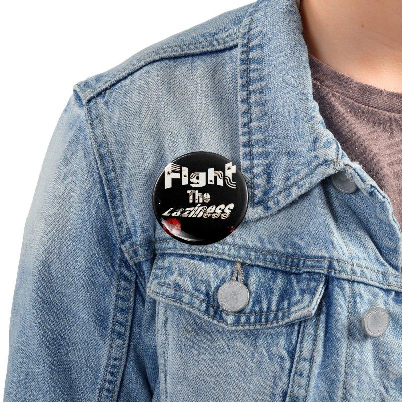 Fight The Laziness - FireHawk Fitness Accessories Button by 8010az's Shop