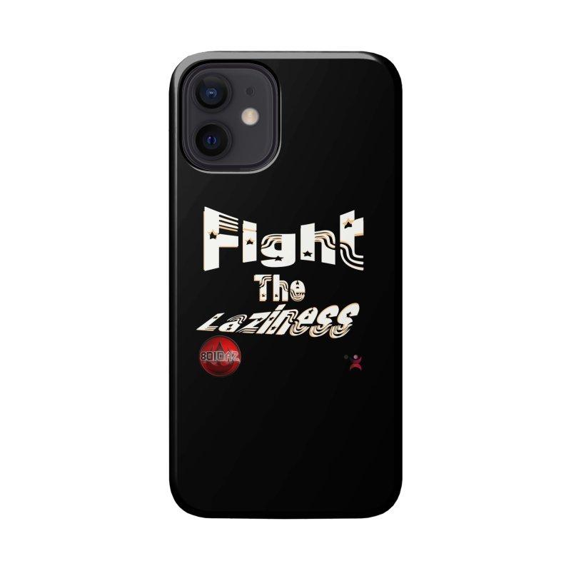 Fight The Laziness - FireHawk Fitness Accessories Phone Case by 8010az's Shop
