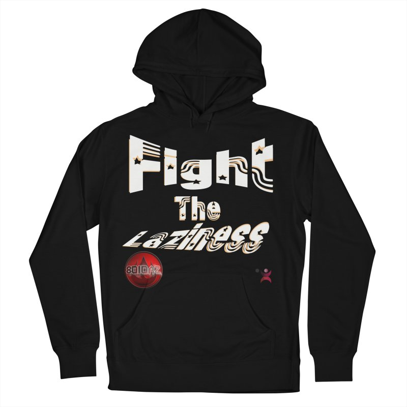 Fight The Laziness - FireHawk Fitness Women's French Terry Pullover Hoody by 8010az's Shop