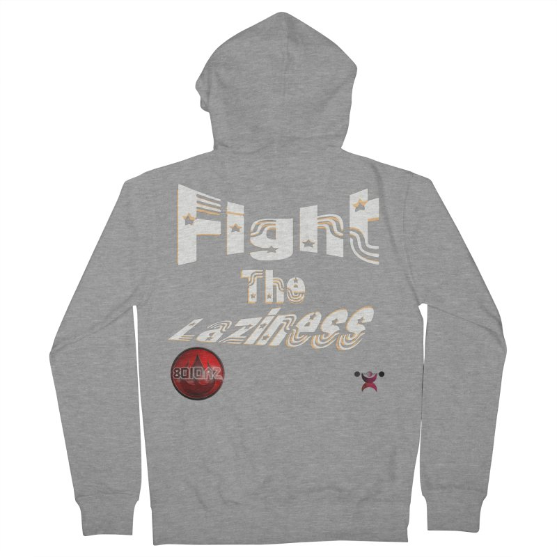 Fight The Laziness - FireHawk Fitness Men's French Terry Zip-Up Hoody by 8010az's Shop