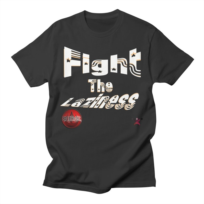 Fight The Laziness - FireHawk Fitness Men's T-Shirt by 8010az's Shop