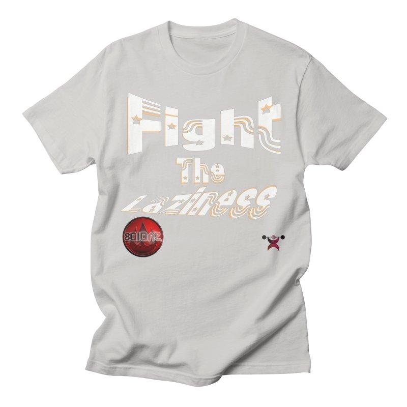 Fight The Laziness - FireHawk Fitness Men's T-Shirt by 8010az's Shop