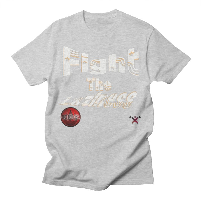 Fight The Laziness - FireHawk Fitness Men's Regular T-Shirt by 8010az's Shop