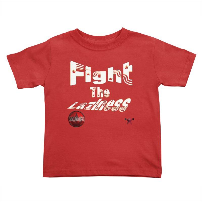 Fight The Laziness - FireHawk Fitness Kids Toddler T-Shirt by 8010az's Shop