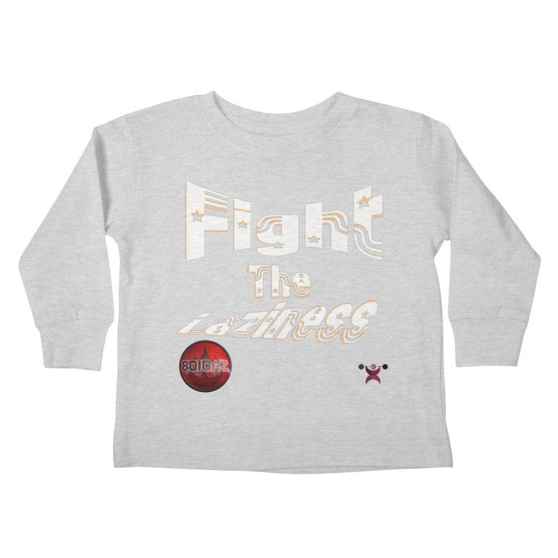 Fight The Laziness - FireHawk Fitness Kids Toddler Longsleeve T-Shirt by 8010az's Shop