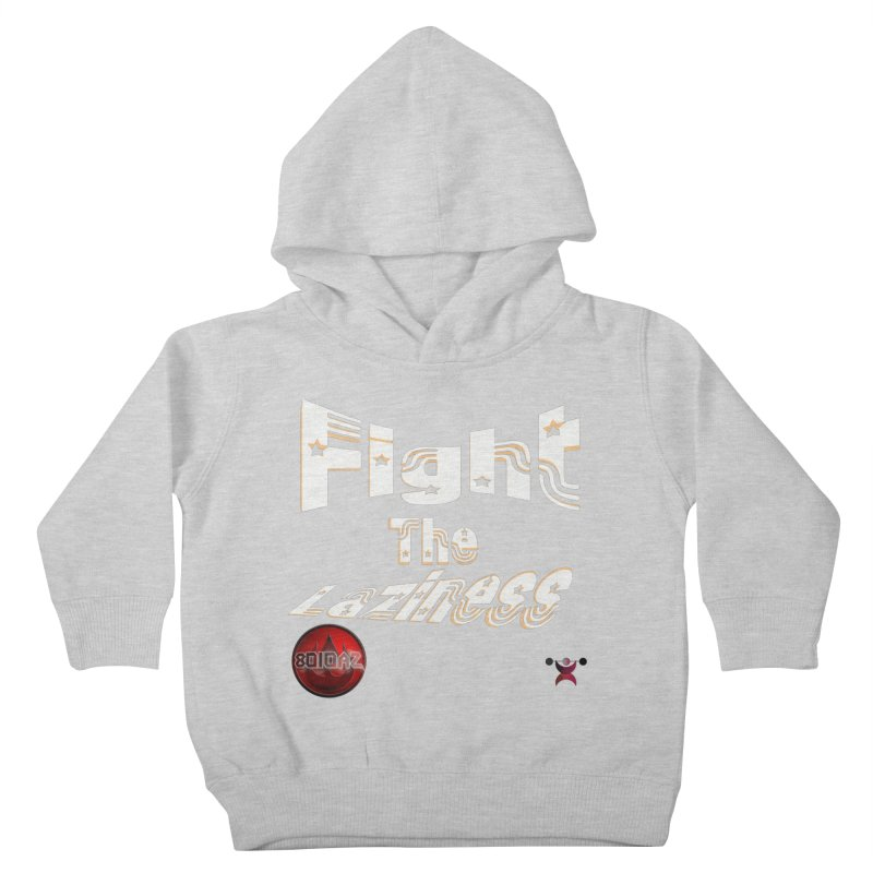Fight The Laziness - FireHawk Fitness Kids Toddler Pullover Hoody by 8010az's Shop