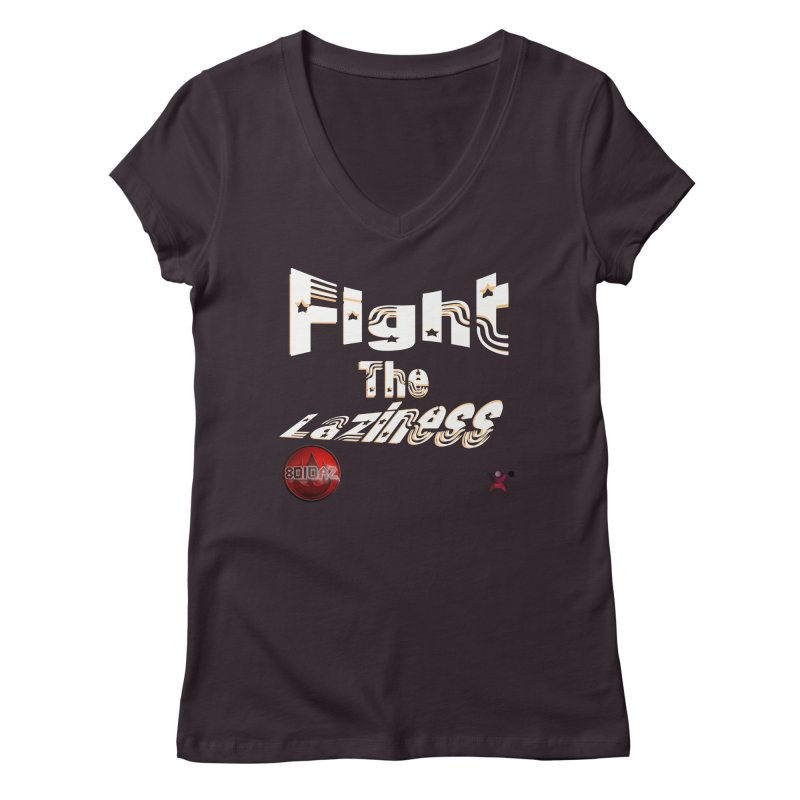 Fight The Laziness - FireHawk Fitness Women's Regular V-Neck by 8010az's Shop