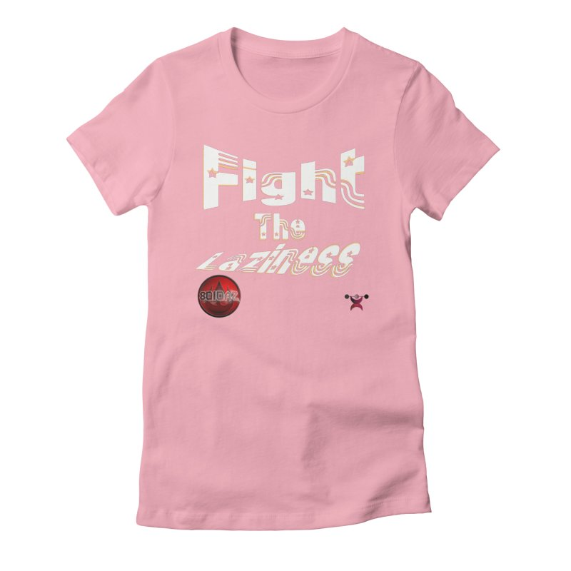 Fight The Laziness - FireHawk Fitness Women's Fitted T-Shirt by 8010az's Shop