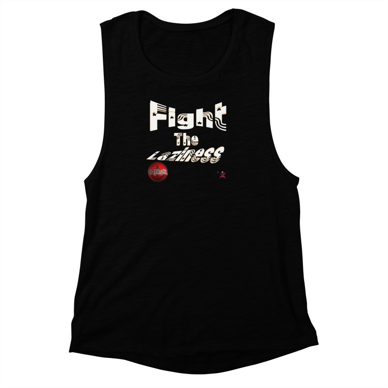 Fight The Laziness - FireHawk Fitness Women's Muscle Tank by 8010az's Shop