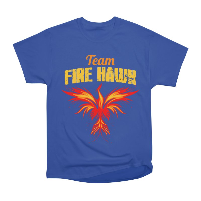 team fire hawk Women's Heavyweight Unisex T-Shirt by 8010az's Shop