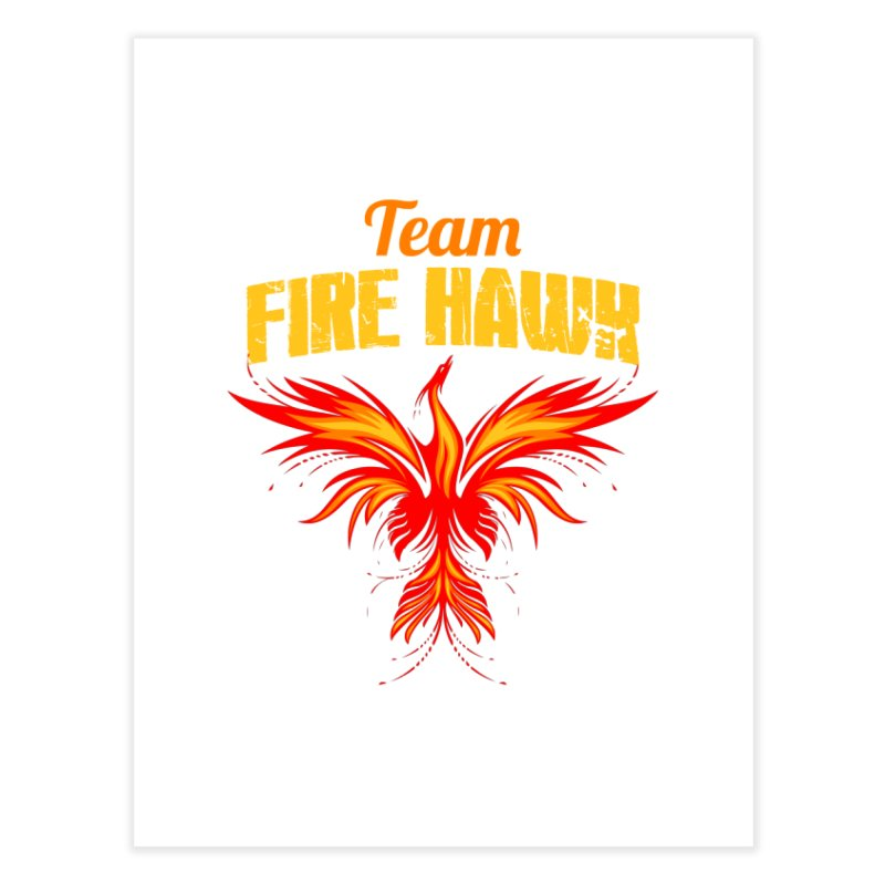 team fire hawk Home Fine Art Print by 8010az's Shop