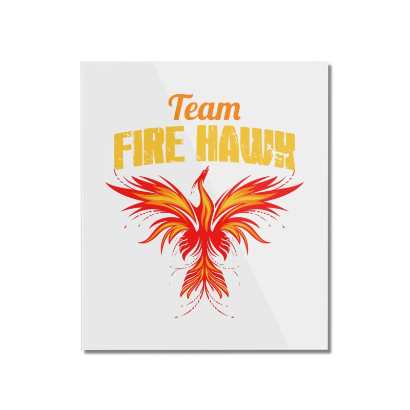 team fire hawk Home Mounted Acrylic Print by 8010az's Shop
