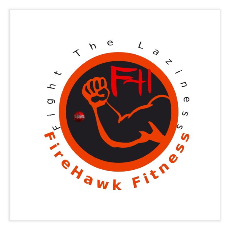 FireHawk Fitness Home Fine Art Print by 8010az's Shop