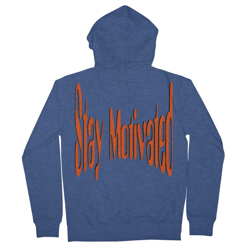 Stay Motivated Men's French Terry Zip-Up Hoody by 8010az's Shop