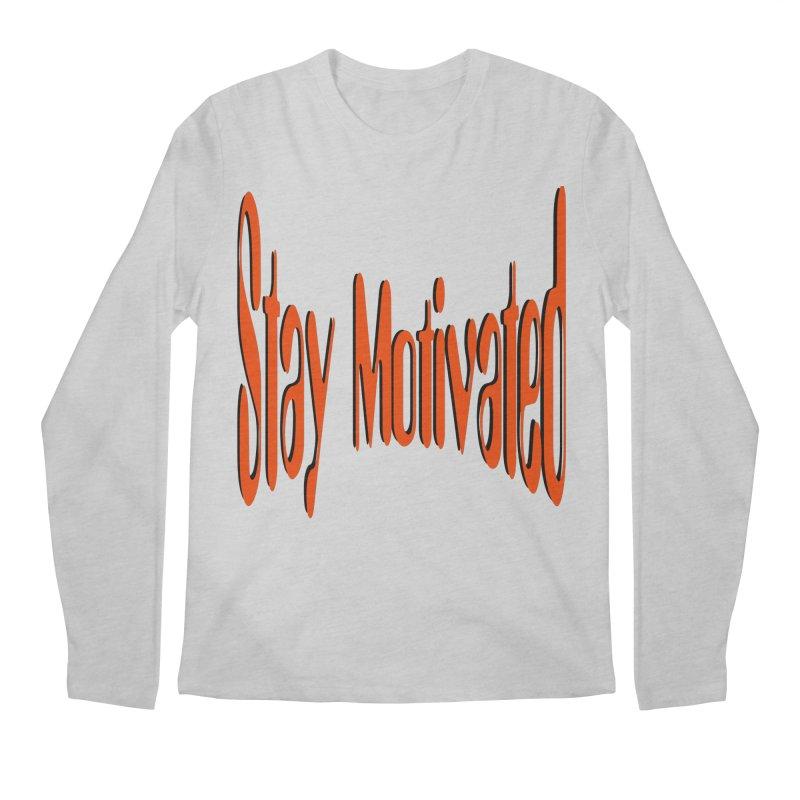 Stay Motivated Men's Regular Longsleeve T-Shirt by 8010az's Shop