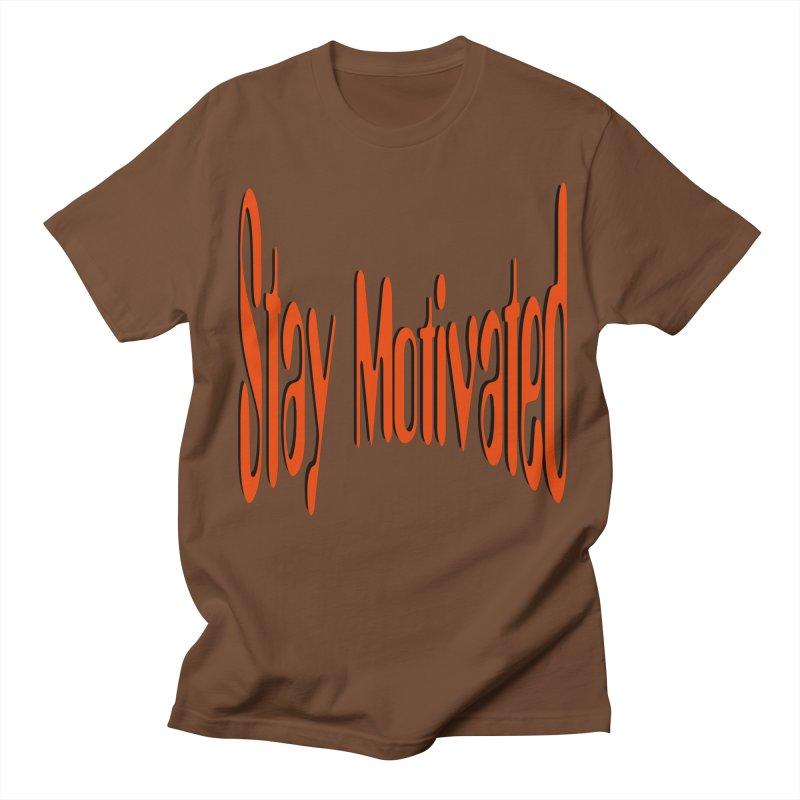 Stay Motivated Women's Regular Unisex T-Shirt by 8010az's Shop
