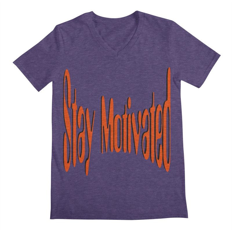 Stay Motivated Men's Regular V-Neck by 8010az's Shop