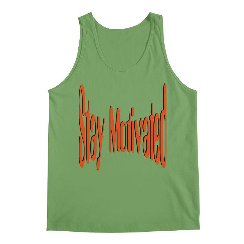Stay Motivated Men's Tank by 8010az's Shop