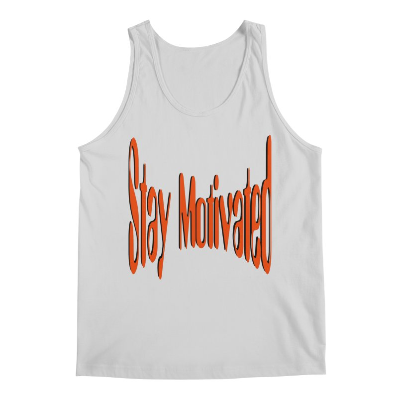 Stay Motivated Men's Regular Tank by 8010az's Shop