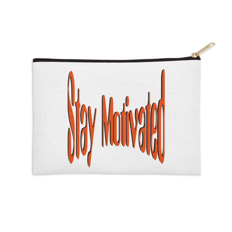 Stay Motivated Accessories Zip Pouch by 8010az's Shop